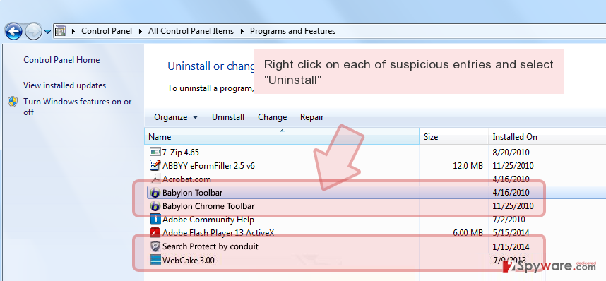 Right click on each of suspicious entries and select 'Uninstall'