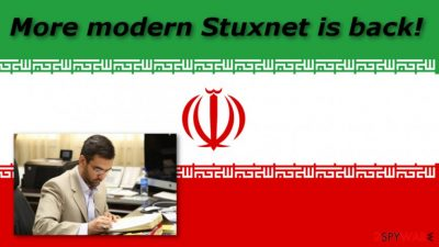 A more modern version of Stuxnet tries to enter Iran's systems