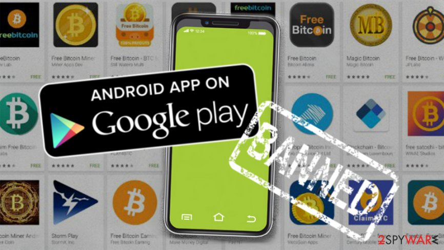 Google banned cryptocurrency miners on Play Store