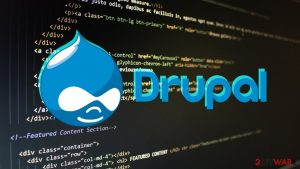 Drupal patches highly critical vulnerability: web admins should update