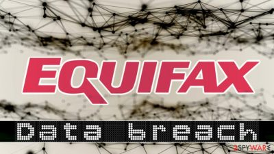 Equifax failed to protect PPI of 148 million people
