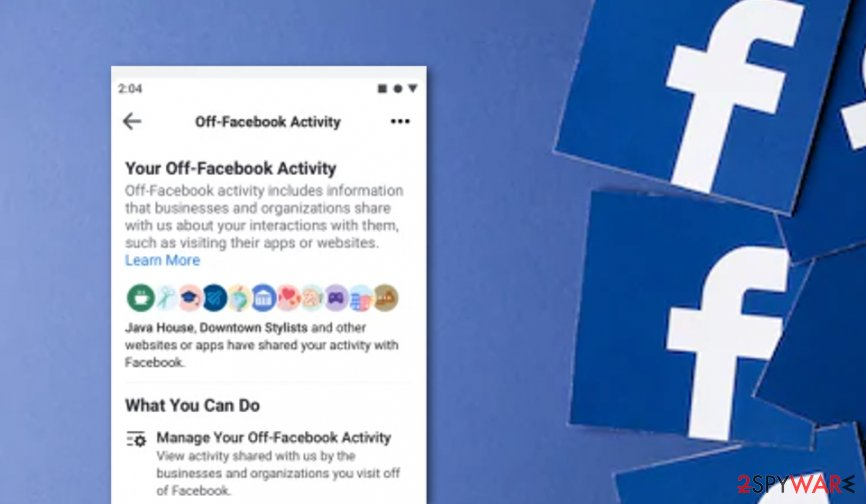"""Off-Facebook Activity"": a new way to ensure Facebook users' privacy"