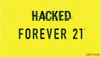 Forever 21 hack led to stolen customers' data