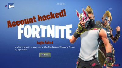 Fortnite hack: account can be stolen