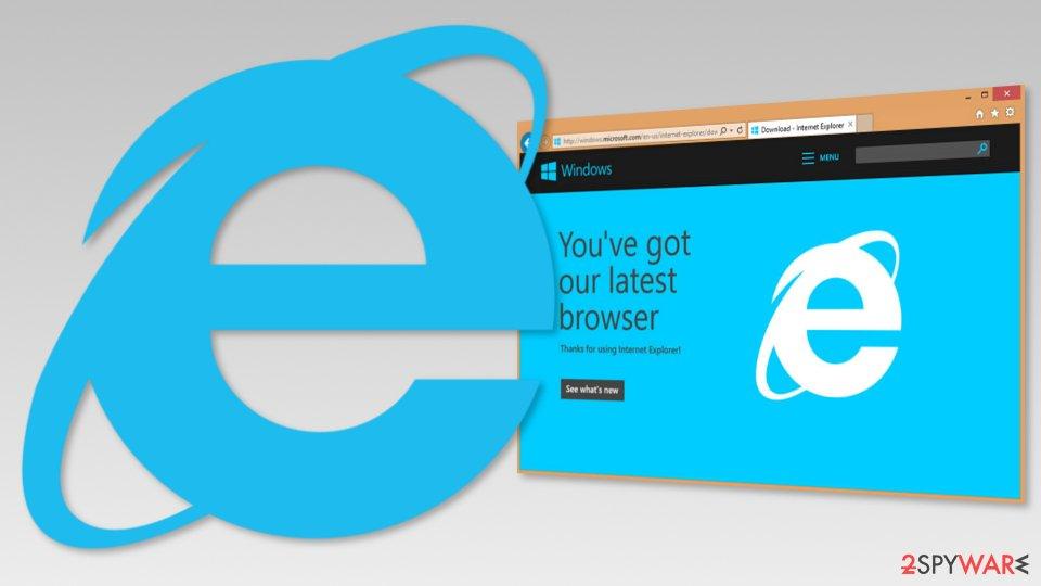 The Most Secure Browser - Internet Explorer