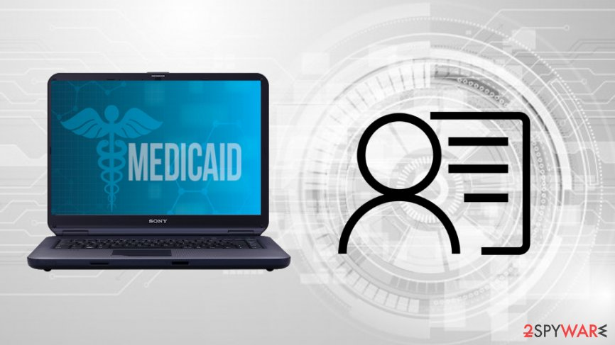 PII of Medicaid 654K clients leaked during a data breach