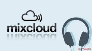 Mixcloud data breach: 21 million users affected