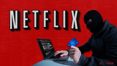 Netflix scam emails are back: 110 million subscribers are in danger