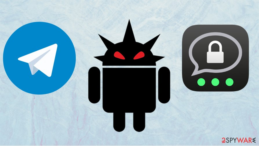 New Android spyware is acting as Telegram and Threema