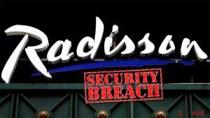 Radisson Hotel Group data breach involves Reward program members' data