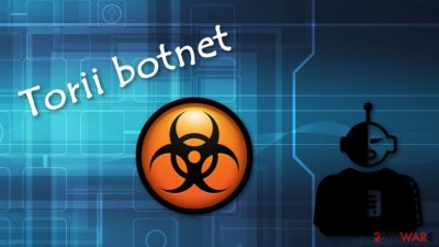 Torii - a botnet which has advanced features