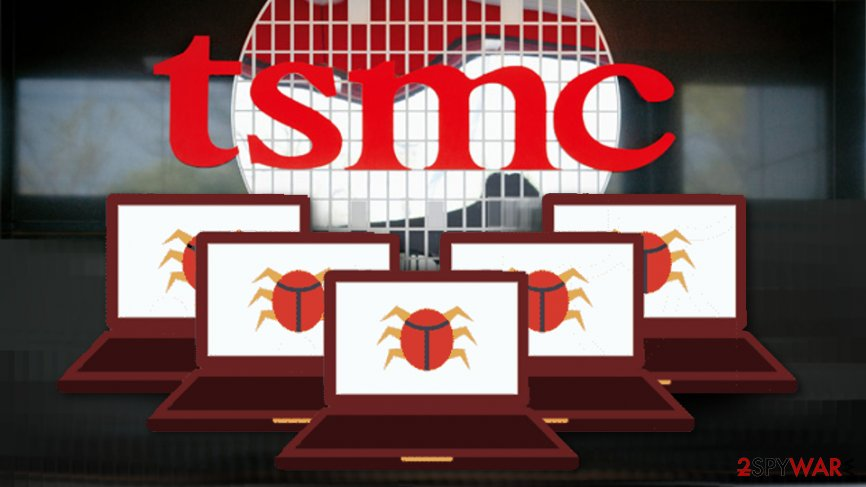 TSMC shut down its factories due to malware attack