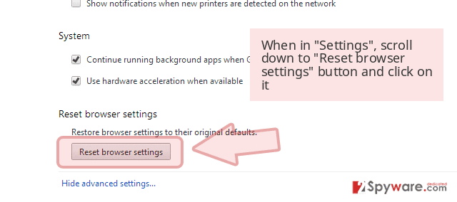 When in 'Settings', scroll down to 'Reset browser settings' button and click on it