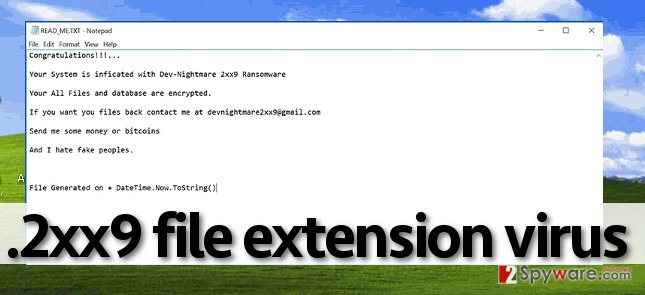 2xx9 file extension virus sends a message to the victim