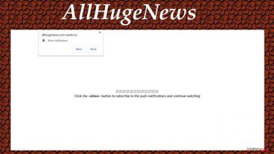 AllHugeNews push notification virus