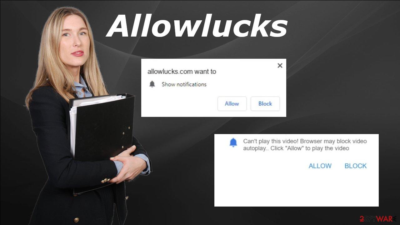 Allowlucks push notification virus