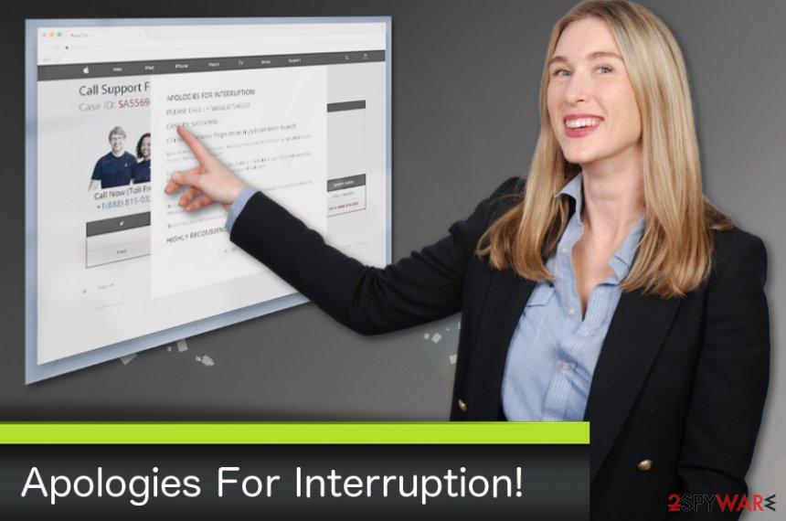 Apologies For Interruption! virus