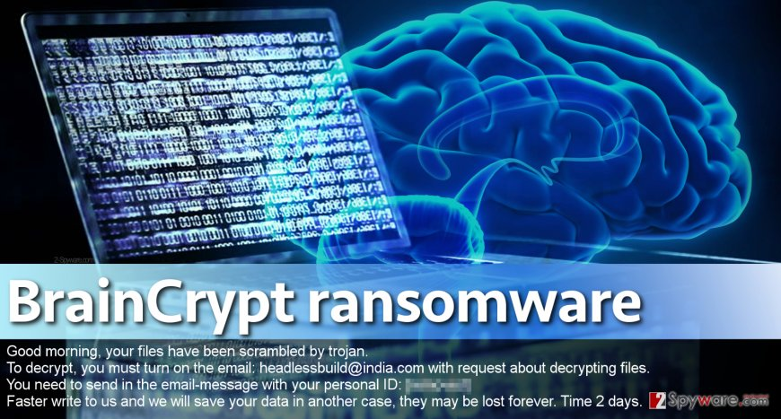 Braincrypt ransomware asks for a ransom