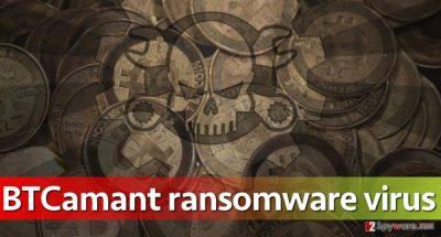 New ransomware: BTCamant virus