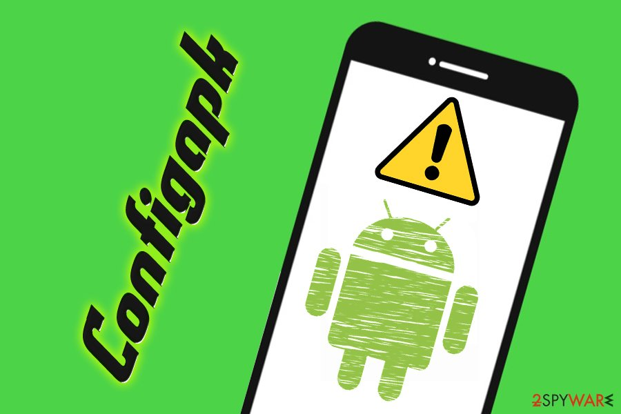 Remove Configapk (Free Guide) - Tutorial