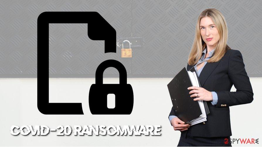 Covid-20 ransomware virus