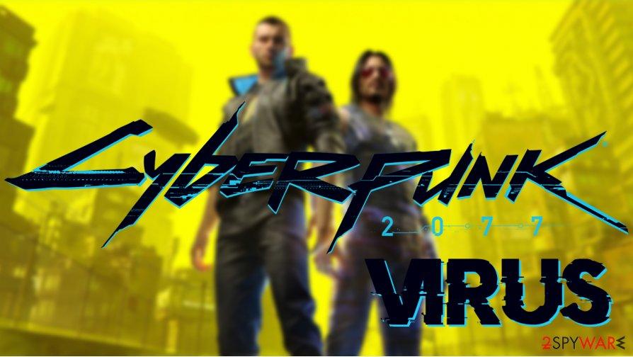 Cyberpunk 2077 virus