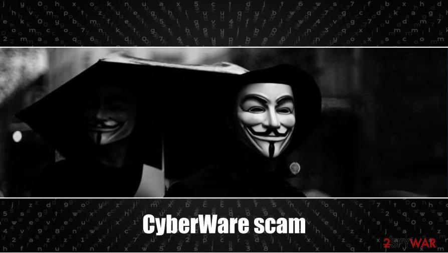 CyberWare scam