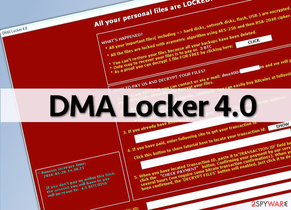 The screenshot of DMA Locker 4.0 ransomware