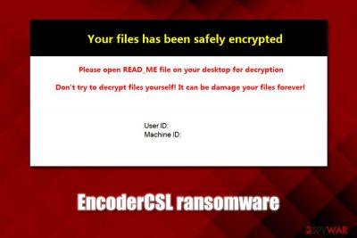 EncoderCSL ransomware