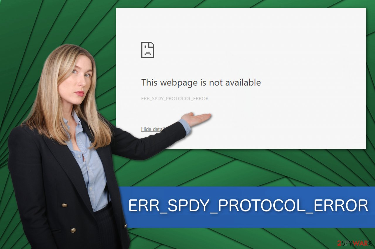 ERR_SPDY_PROTOCOL_ERROR illustration