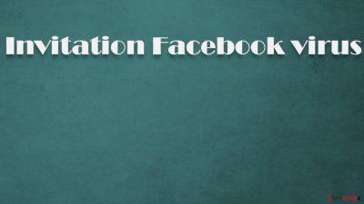 Invitation Facebook virus