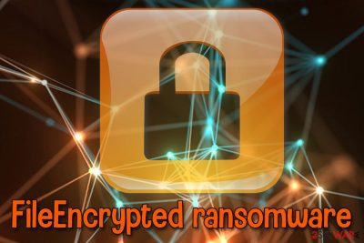 FileEncrypted ransomware