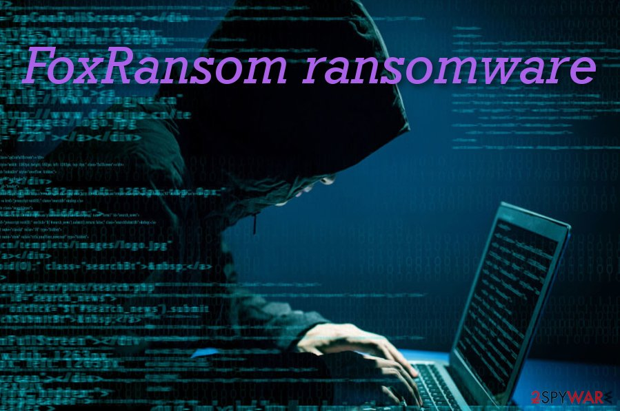 FoxRansom ransomware