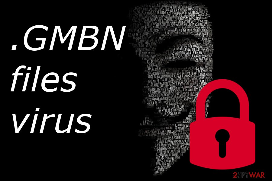 .GMBN files virus