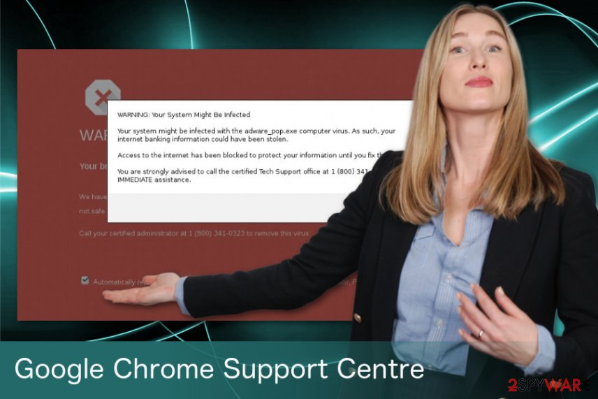 Google Chrome Support Centre virus