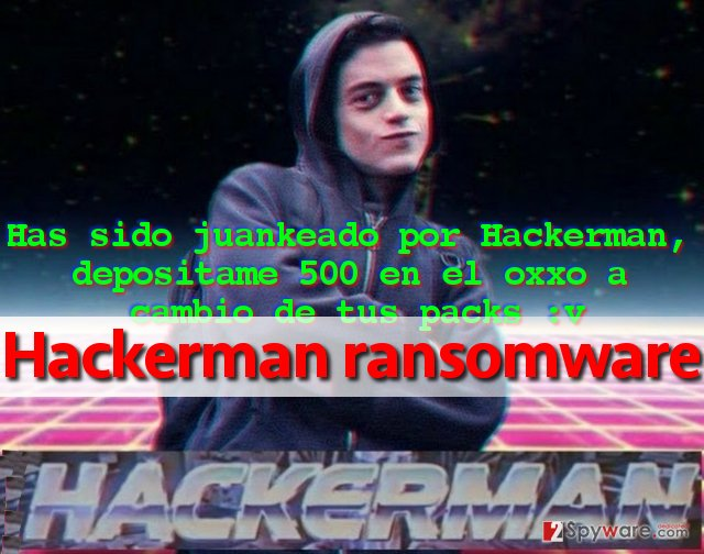 Hackerman virus provides the message from criminals in Spanish language