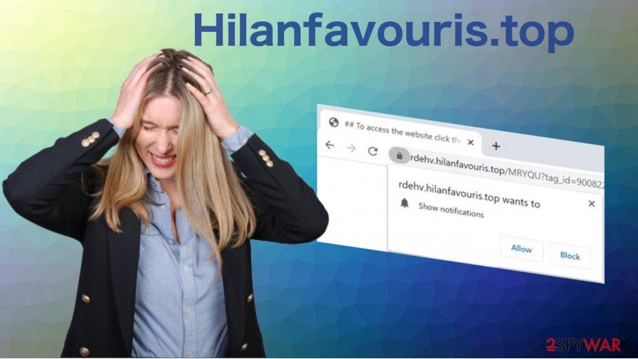 Hilanfavouris.top removal