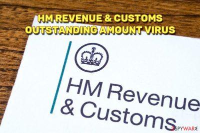 HM Revenue & Customs Outstanding Amount virus