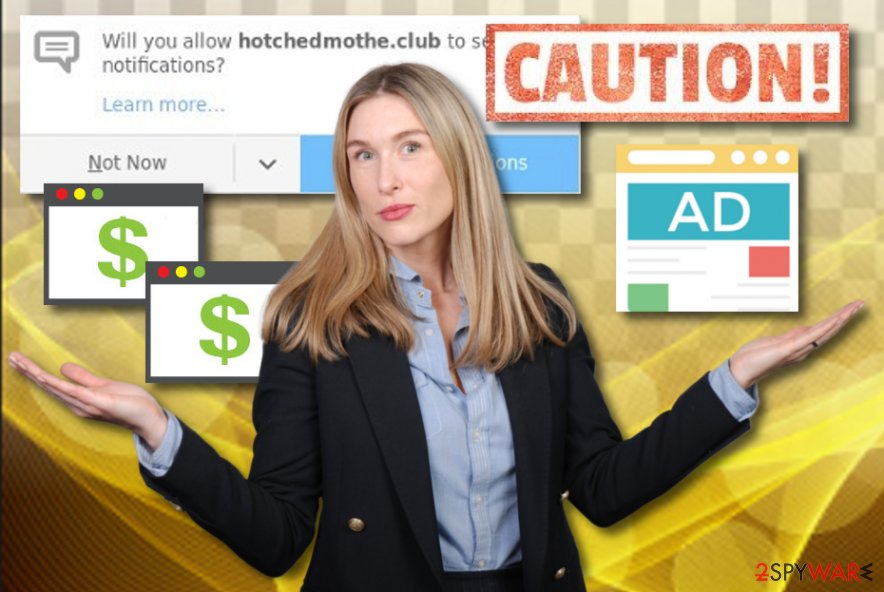 Hotchedmothe.club adware