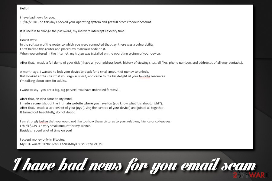 I have bad news for you email scam