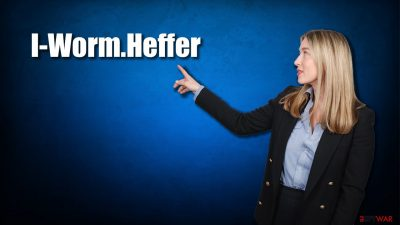 I-Worm.Heffer