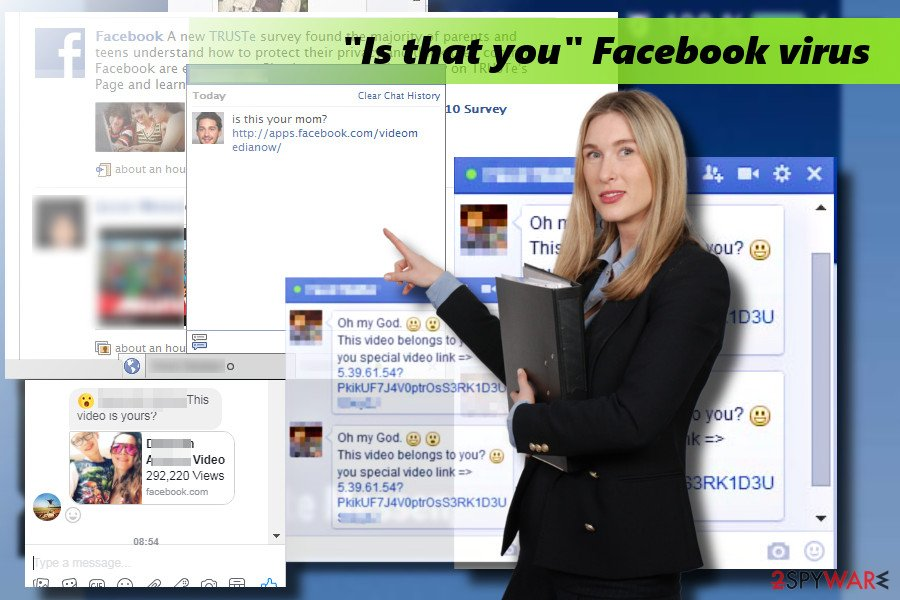 """Is that you"" Facebook virus"