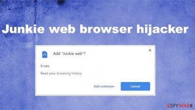 Junkie web browser hijacker