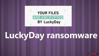 LuckyDay ransomware