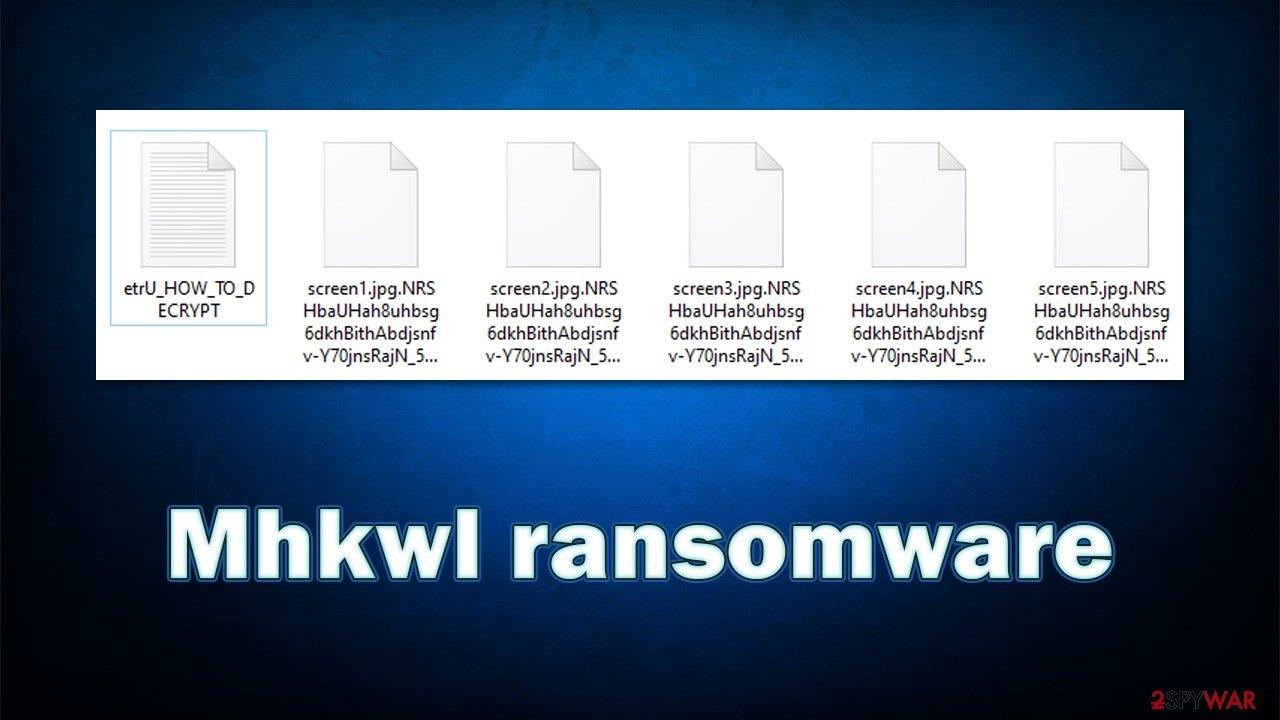 Mhkwl ransomware