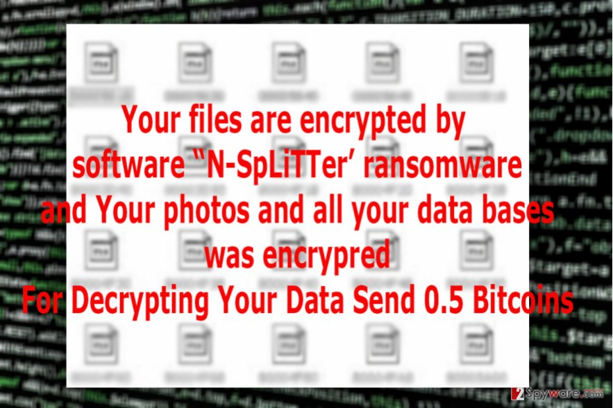 The image of N-SpLiTTer ransomware virus