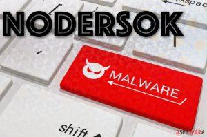 Nodersok malware