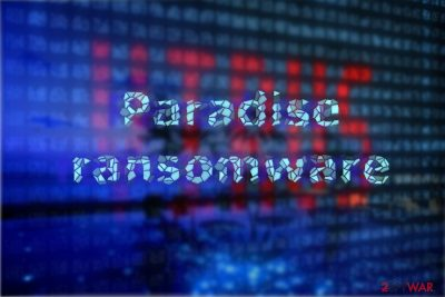 Paradise ransomware illustration