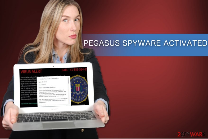 """PEGASUS SPYWARE ACTIVATED"" scam illustration"