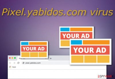 Pixel.yabidos.com virus